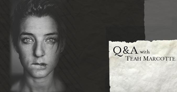 Q&A Teah Marcotte