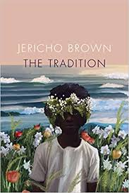 tradition jericho brown